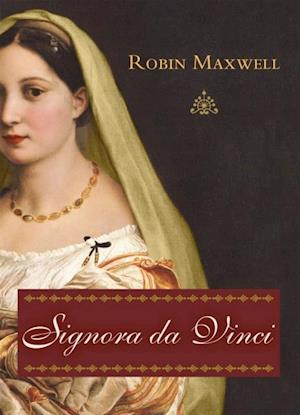 Signora da Vinci af Robin Maxwell