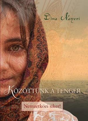 Kozottunk a tenger af Dina Nayeri