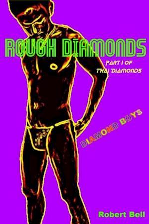 Rough Diamonds af Robert Bell