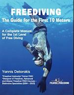 Freediving-The Guide for the First 10 Meters
