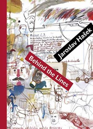 Behind the Lines af Jaroslav Hasek