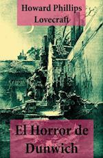 El Horror de Dunwich (texto completo, con indice activo) af Howard Phillips Lovecraft