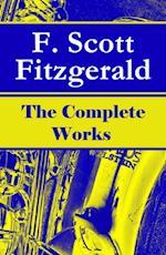 Complete Works of F. Scott Fitzgerald af Francis Scott Fitzgerald