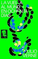 La Vuelta al Mundo en Ochenta Dias af Julio Verne