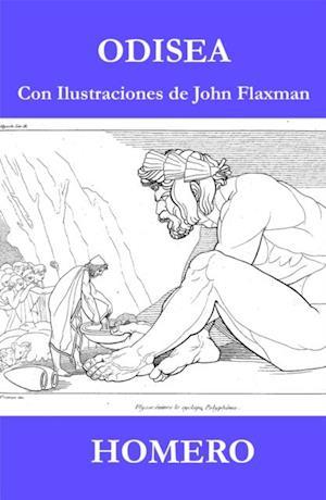 Odisea (Con Ilustraciones de John Flaxman) af Homero