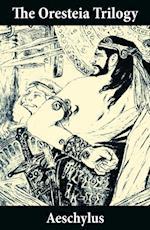 Oresteia Trilogy (Unabridged English Translation) af Aeschylus Aeschylus