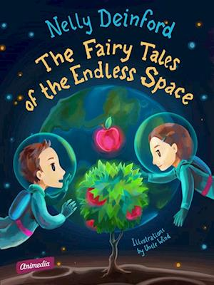 Fairy Tales of the Endless Space af Nelly Deinford