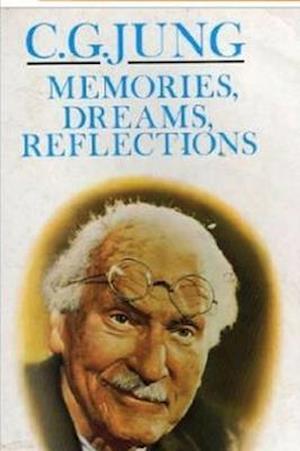 Memories, Dreams, Reflections af Carl Jung