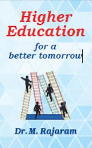 Bog, paperback Higher Education for a Better Tomorrow af M. Rajaram