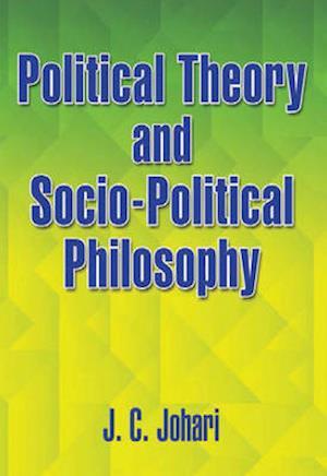 Bog, paperback Political Theory & Socio-Political Philosophy af J. C. Johari