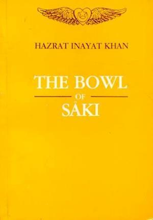 Bowl of Saki af Hazrat Inayat Khan