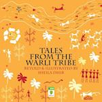 Tales from the Warli Tribe af Sheila Dhir