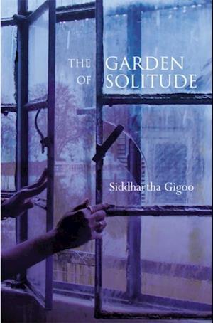 Garden of Solitude af Siddhartha Gigoo
