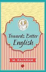 Towards Better English af M. Rajaram