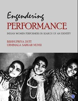 Engendering Performance af Urmimala Sarkar Munsi