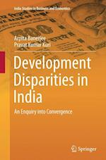 Development Disparities in India (India Studies in Business and Economics)
