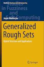 Generalized Rough Sets (Studies in Fuzziness and Soft Computing, nr. 324)