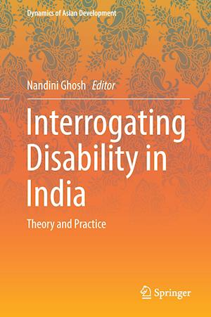 Interrogating Disability in India af Nandini Ghosh