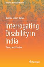 Interrogating Disability in India (Dynamics of Asian Development)