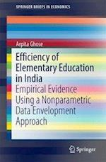 Efficiency of Elementary Education in India (Springer Briefs in Economics)