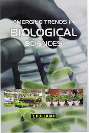 Emerging Trends in Biological Sciences af T. Pullaiah