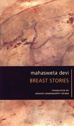 Breast Stories af Mahasweta Devi, Mahasveta