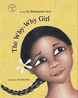 Bog, paperback The Why Why Girl af Mahasweta Devi