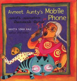 Bog, paperback Avneet Aunty's Mobile Phone af Kavita Singh Kale