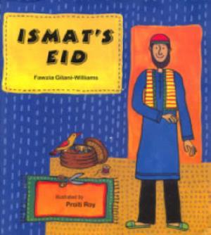 Ismat's Eid af Fawzia Gilani-Williamsi