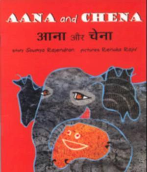 Aana and Chena af Sowmya Rajendran