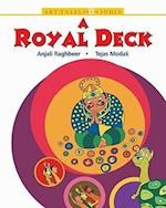 Royal Deck af Anjali Raghbeer