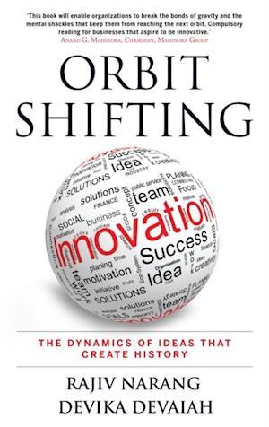Orbit Shifting Innovation af Rajiv Narang, Devika Devaiah