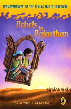 Rebels in Rajasthan af Shamim Padamsee