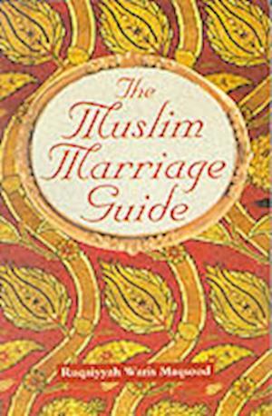 Muslim Marriage Guide af Ruqaiyyah Waris Maqsood