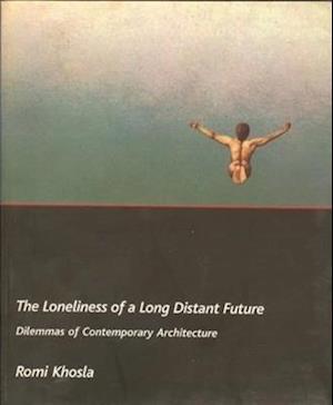 Bog, paperback The Loneliness of a Long-Distant Future af Romi Khosla