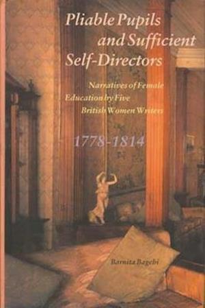 Bog, hardback Pliable Pupils and Sufficient Self-directors af Barnita Bagchi