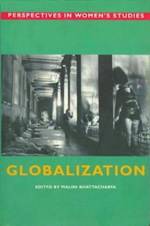 Bog, hardback Globalization af Malini Bhattacharya