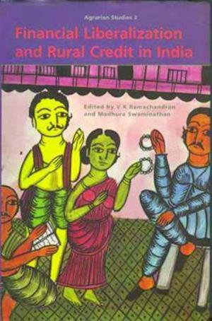 Bog, hardback Financial Liberalization and Rural Credit in India af V. K. Ramachandran