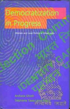 Bog, hardback Democratization in Progress af Archana Ghosh