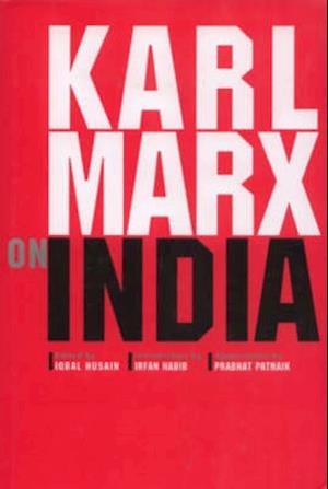 Bog, hardback Karl Marx on India af Karl Marx
