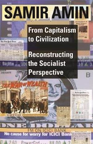 Bog, paperback From Capitalism to Civilization af Samir Amin