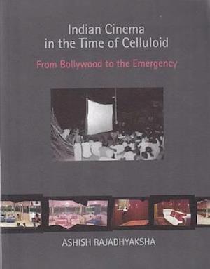 Bog, paperback Indian Cinema in the Time of Celluloid af Ashish Rajadhyaksha