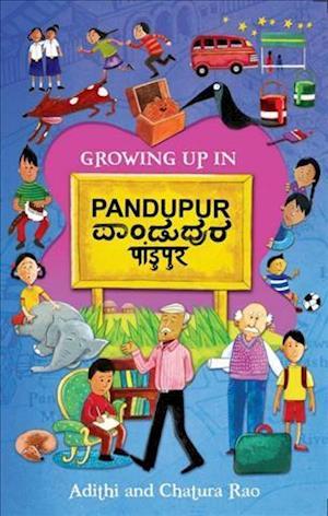 Growing Up in Pandupur af Chatura Rao, Adithi Rao