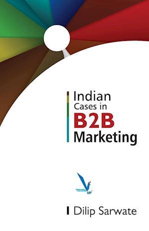 Bog, paperback Indian Caes in B2B Marketing af Dlip Sarwate