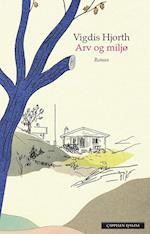 Arv og miljø : roman