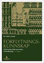 Forflytningskunnskap : aktivisering, hjelp og trening ved forflytning  (5.utg.) af Per Halvor Lunde