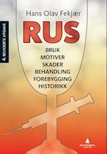 Rus : bruk, motiver, skader, behandling, forebygging, historikk  (4.utg.)