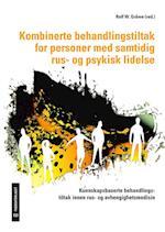 Kombinerte behandlingstiltak for personer med samtidig rus- og psykisk lidelse : kunnskapsbaserte behandlingstiltak ...