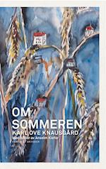Om sommeren / ill.: Anselm Kiefer (Årstids encyklopedien, nr. 4)