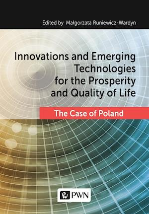 Bog, paperback Innovations and Emerging Technologies for the Prosperity and Quality of Life